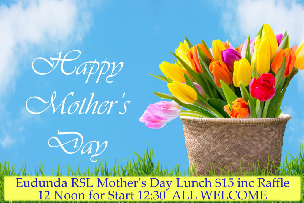 Celebrate Mothers Day With Lunch At Eudunda Rsl Sunday Th May   Noon For  Start A Great Way To Celebrate Mothers Day