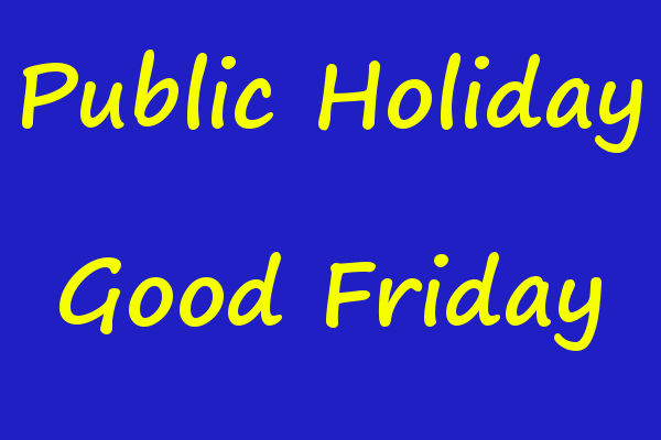 Public Holiday Good Friday Easter Southern Goyder