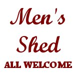 Mens Shed - All Welcome